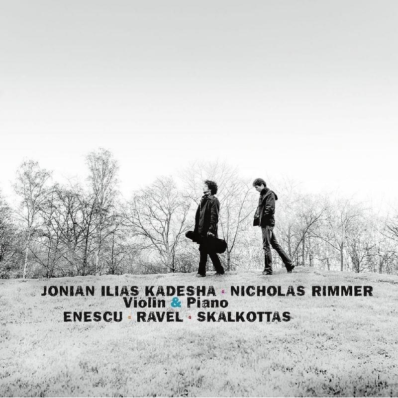 エネスコ:ヴァイオリン・ソナタ第3番、ラヴェル:ツィガーヌ、スカルコッタス:小組曲、他 ヨニアン・イリアス・カデシャ、ノコラス・リムメル