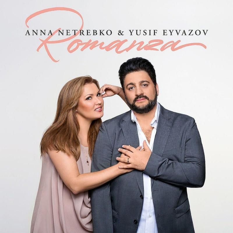 『ロマンツァ』 アンナ・ネトレプコ、ユシフ・エイヴァゾフ(+CD)
