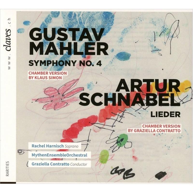 マーラー:交響曲第4番(室内合奏版)、シュナーベル:歌曲集 ラヘル・ハルニッシュ、グラツィエッラ・コントラット&ミューテン・アンサンブル・オーケストラ