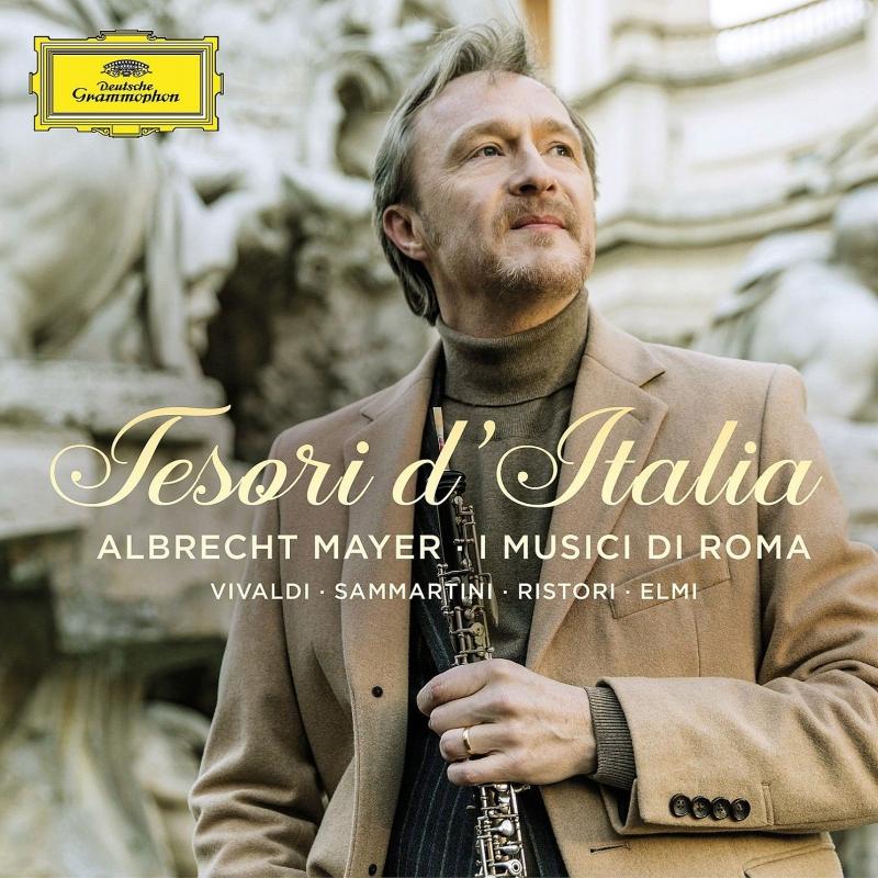 『イタリアの秘宝〜オーボエ協奏曲集』 アルブレヒト・マイヤー、イ・ムジチ・ディ・ローマ