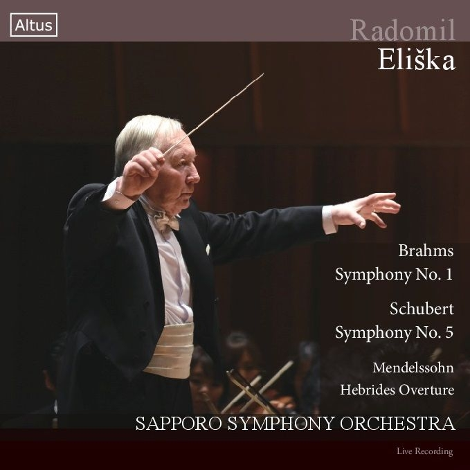 Brahms Symphony No.1, Schubert Symphony No.5, Mendelssohn Hebrides : Radomil Eliska / Sapporo Symphony Orchestra (2CD)