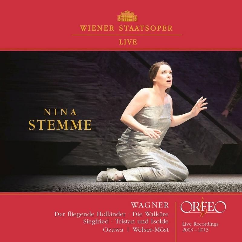 アリア集 ニーナ・シュテンメ、フランツ・ヴェルザー=メスト、小澤征爾、ウィーン国立歌劇場(2003-2013)