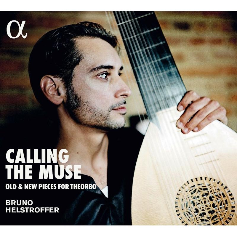『ミューズ召喚〜テオルボのための古い曲と新しい曲』 ブルーノ・ヘルシュトロッファー