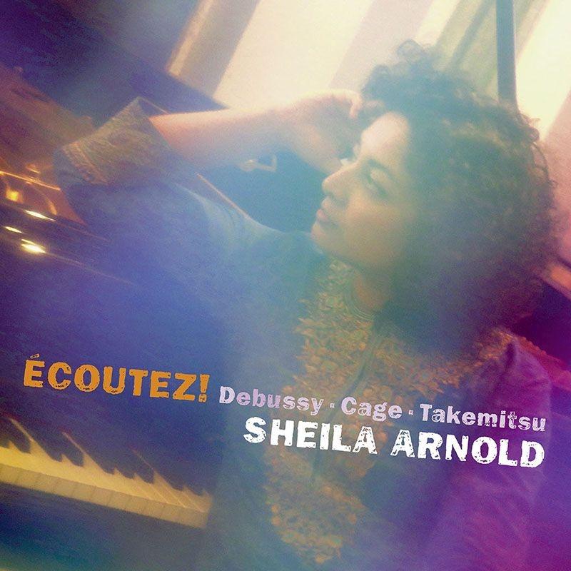 ドビュッシー:映像 第1集、前奏曲集、ケージ:ソナタとインターリュードより、武満 徹:遮られない休息、ピアノ・ディスタンス シェイラ・アーノルド