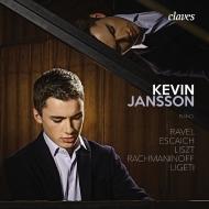 ケヴィン・ジャンソン/ラヴェル:鏡、リスト:超絶技巧練習曲より、他