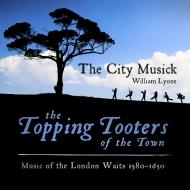 ザ・シティ・ミュージック/ロンドンのウェイツの音楽