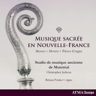 フランス植民時代のカナダ『ヌーベルフランス』の教会音楽集