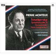 モントゥー/チャイコフスキー:交響曲第5番、ピアノ協奏曲第1番、他
