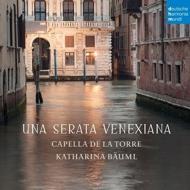 カペラ・デ・ラ・トーレ/『UnaSerataVenexiana』