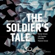 LSO室内アンサンブル/ストラヴィンスキー:兵士の物語