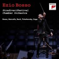 ボッソ&ストラディヴァリ・フェスティヴァル室内管/チャイコフスキー:弦楽セレナード、他