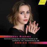 アニカ・トロイトラー/ブラームス:ピアノ作品集