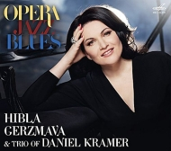 OPERA JAZZ BLUES - ジャズ・アレンジで聴くオペラ・アリア、歌曲集