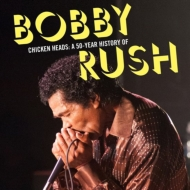 ボビー・ラッシュ50年の歴史を凝縮した4枚組BOX