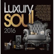 『Luxury Soul 2016』