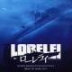 Lorelei, 2005