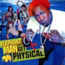 Elephant Man �w LET'S GET PHYSICAL �x