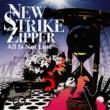 NEW STRIKE ZIPPER