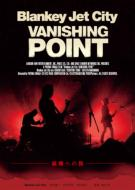 Blankey Jet City 『VANISHING POINT』