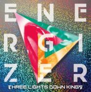 THREE LIGHTS DOWN KINGS「ENERGIZER」