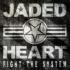 JADED HEART �V��I