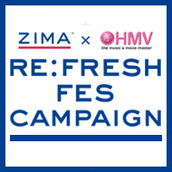 ���t�F�X�O�b�Y�����I�œ�����IZIMA�~HMV RE:FRESH FES CAMPAIGN