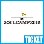 �y�`�P�b�g���z SOUL CAMP 2016