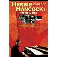 【HMV限定ポストカード特典】 ハービー・ハンコック『Possibilities』 ドキュメンタリー映画が待望の国内DVD化