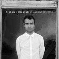 アルメニアの天才ピアニスト ティグラン・ハマシアンNonesuch第2弾