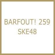 【先着ポストカード付き】 「BARFOUT!」 259 SKE48