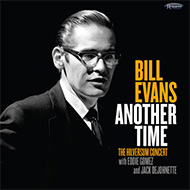 【再入荷】ビル・エヴァンス発掘ライヴ音源『Another Time』待望のCDリリース