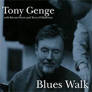 【ローチケHMV限定復刻】トニー・ジェンガ幻のトリオ作『The Blues Walk』