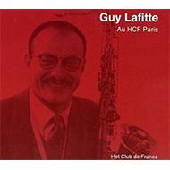 朗々とブロウするフランス名テナー ギィ・ラフィット1982年レアライヴ盤再登場