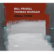 ビル・フリーゼル30年ぶりのECMリーダー作はトーマス・モーガンとの注目デュオ録