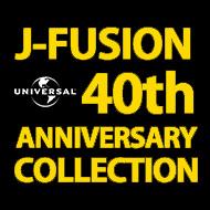ユニバーサル J-FUSION 40th ANNIVERSARY SHM-CD COLLECTION 1300
