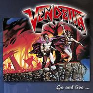 VENDETTA 1st & 2nd再発!