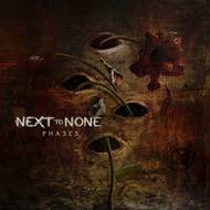 NEXT TO NONE 2ndアルバム
