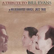 【ローチケHMV限定復刻】 ヒルデブランド・ブラジル・ジャズ・トリオ『A Tribute To Bill Evans』