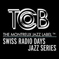 貴重な放送音源を発掘 TCBレーベル「スイス・ラジオ・デイズ・ジャズ・シリーズ」