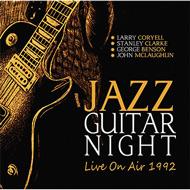 ジャズ〜フュージョンギターファン必須!1991年「Guitar Legend〜JAZZ FUSION NIGHT」再登場