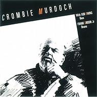 【特価】限定再入荷!クロンビー・マードック1988年人気ピアノトリオ盤