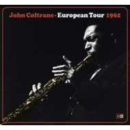 アグレッシヴな名演揃い ジョン・コルトレーン1962年欧州ツアー音源10枚組