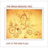 カナダのジャズピアノ名手ブライアン・ブラウン 1975年レアトリオ盤再登場