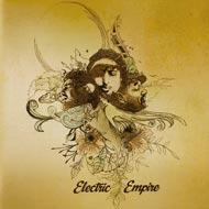 エレクトリック・エンパイアのデビューアルバムが初LP化!