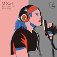M-Swift 7インチ・シングルにダウンロードカード特典決定!