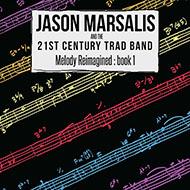 ジェイソン・マルサリス ジャズのルーツと進化をクラッチした野心作