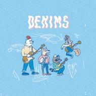 Denimsの初フルアルバムが待望のアナログ化