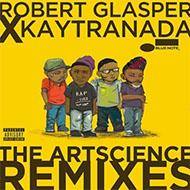 【発売中】日本のみCD化!ロバート・グラスパー・エクスペリメント『アートサイエンス』リミックス盤