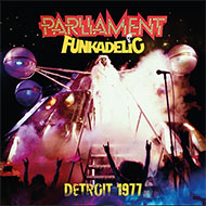 Pファンク・オールスターズ 1977年デトロイト公演音源