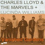 """ルシンダ・ウィリアムズを迎えたチャールス・ロイド""""The Marvels""""2作目"""